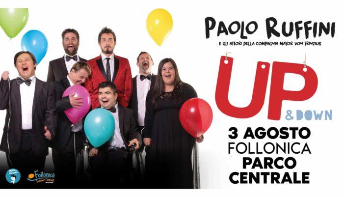 """Paolo Ruffini spettacolo teatrale """"Up & DOwn"""", biglietti su HeartSocial per beneficenza"""